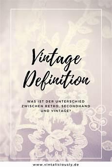 definition vintage und retro was bedeutet das eigentlich