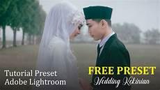 Tutorial Preset Wedding Kekinian Free Preset Xmp Dng