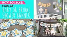 how to make the cutest baby or bridal shower banner youtube
