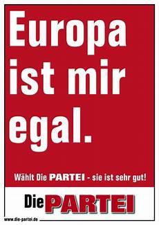ist mir egal lied europa ist mir egal die partei region 38