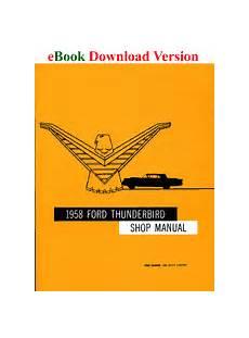 best auto repair manual 1958 ford thunderbird regenerative braking 1958 thunderbird shop manual
