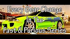 every gear change in the fast and furious series