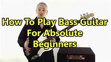 how to play a bass guitar beginner bass guitar lesson 1 absolute basics new better version available check info card