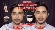 Tutorial Makeup Cowok Untuk Wisuda Kondangan