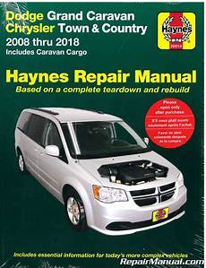 free online auto service manuals 2009 dodge caravan engine control dodge grand caravan chrysler town country van 2008 2018 haynes car repair manual