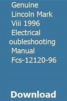 online auto repair manual 1996 lincoln mark viii engine control genuine lincoln mark viii 1996 electrical troubleshooting manual fcs 12120 96 ford probe