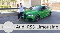 2017 audi rs3 limousine 2 5 tfsi test 400 ps aus f 252 nf