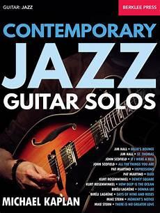 modern jazz guitarists contemporary jazz guitar solos berklee press