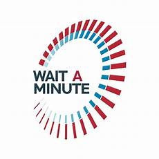 Wait A Minute - ucla faculty association wait a minute