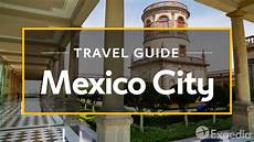 mexico city vacation travel guide expedia youtube
