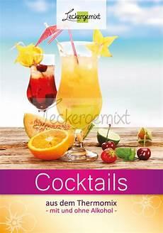 Cocktails Mit Und Ohne Alkohol Rezeptheft F Thermomix A5