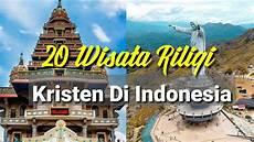 20 Wisata Religi Kristen Yang Ada Di Indonesia