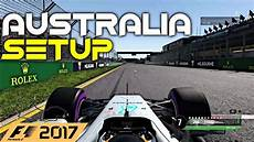 f1 2017 setups f1 2017 australia melbourne setup hotlap 1 21 537 pc