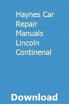 car manuals free online 1988 lincoln town car lane departure warning haynes car repair manuals lincoln continenal repair manuals lincoln ls hydraulic cars