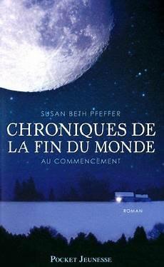 Chroniques De La Fin Du Monde Vol 1 Au Commencement
