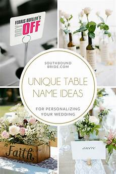 unique ideas for wedding table names southbound