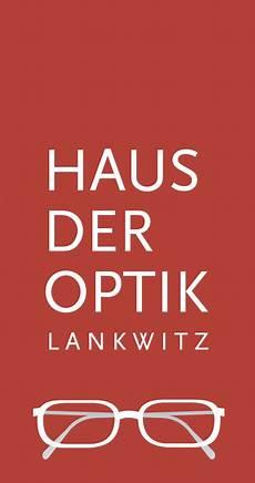haus der optik haus der optik lankwitz ihr augenoptiker in berlin