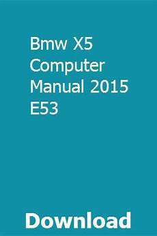 car owners manuals free downloads 2005 bmw x5 user handbook bmw x5 computer manual 2015 e53 pdf download online full owners manuals volkswagen touran