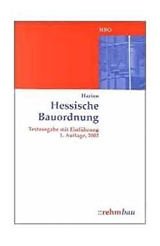 hessische bauordnung hessische bauordnung textausgabe mit einf 252 hrung harion