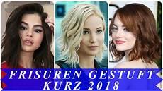 frisuren trend 2018 sch 246 ne frisuren gestuft kurz 2018