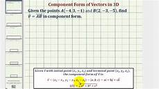 ex find the component form of a vector in space given the