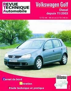 Revue Technique Volkswagen Golf V Diesel 1 9 Tdi 90 105