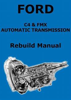 transmission control 1984 ford mustang navigation system ford c4 fmx automatic transmission rebuild and service manual automatic transmission ford
