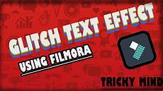 create glitch text effect in filmora how to add glitch text effect in a video using filmora youtube