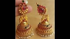 wedding ear ring design latest 22k gold jhumka earrings collections fancy jhumka earring wedding designs youtube