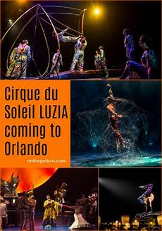 Cirque Du Soleil 2019 - cirque du soleil luzia coming to orlando on the go in mco