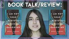 book talk review i am not your mexican