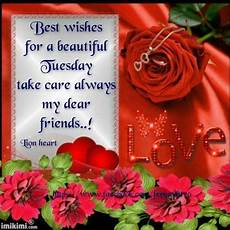 best wishes for best wishes for a beautiful tuesday pictures photos and