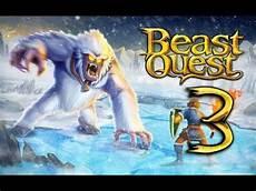 Beast Quest Malvorlagen Walkthrough Beast Quest Android Walkthrough Part 3 Nanook Heal The