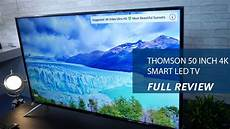 thomson 50 inch 4k smart led tv review specs and price