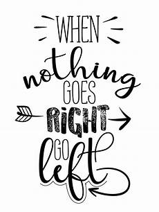 quot go left quot printable drawing quotes