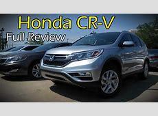 2016 Honda CR V: Full Review   LX, SE, EX, EX L & Touring