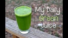 my daily green juice youtube