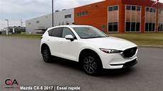 2017 Mazda Cx 5 Top Vus Compact Essai Rapide 1 4