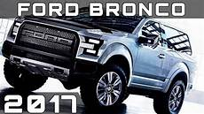 2017 Ford Bronco Review