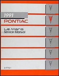 car maintenance manuals 1991 pontiac lemans spare parts catalogs 1991 pontiac lemans repair shop manual original