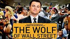 Malvorlagen Wolf Of Wall Quot The Wolf Of Wall Quot Trailer Kritik Review