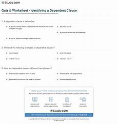 quiz worksheet identifying a dependent clause study com