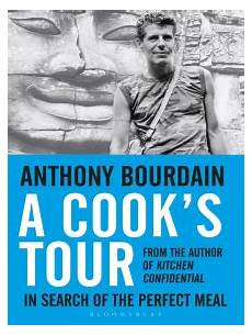 Kitchen Confidential Summary Of The Book by A Cook S Tour By Anthony Bourdain Read