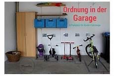 Fahrzeug Garage by Ordnung In Der Garage Parkplatz F 252 R Kinderfahrzeuge