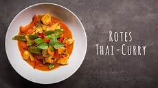 thai curry rot thai curry rezept rotes thai curry