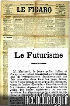 manifesto futurismo testo accadde oggi 20 febbraio manifesto futurista