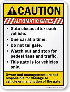 automatic gate signature warning gate warning and caution signs