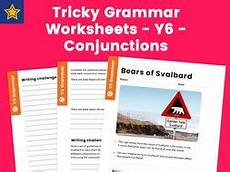 tricky grammar worksheets y6 conjunctions by teach primary teaching resources
