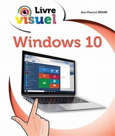 prix windows 10 jean fran 199 ois sehan windows 10 informatique livres