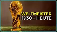 Alle Fu 223 Weltmeister Liste 1930 Bis Heute